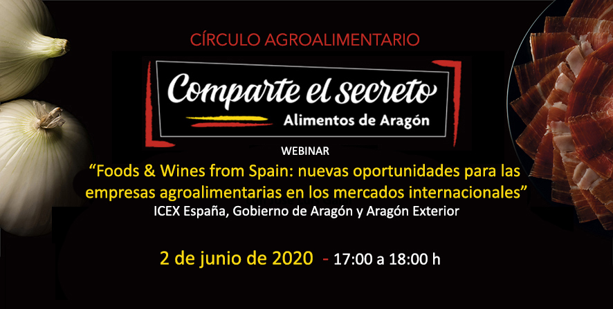 Webinar Food and Wines from Spain con Icex España y Aragón Exterior